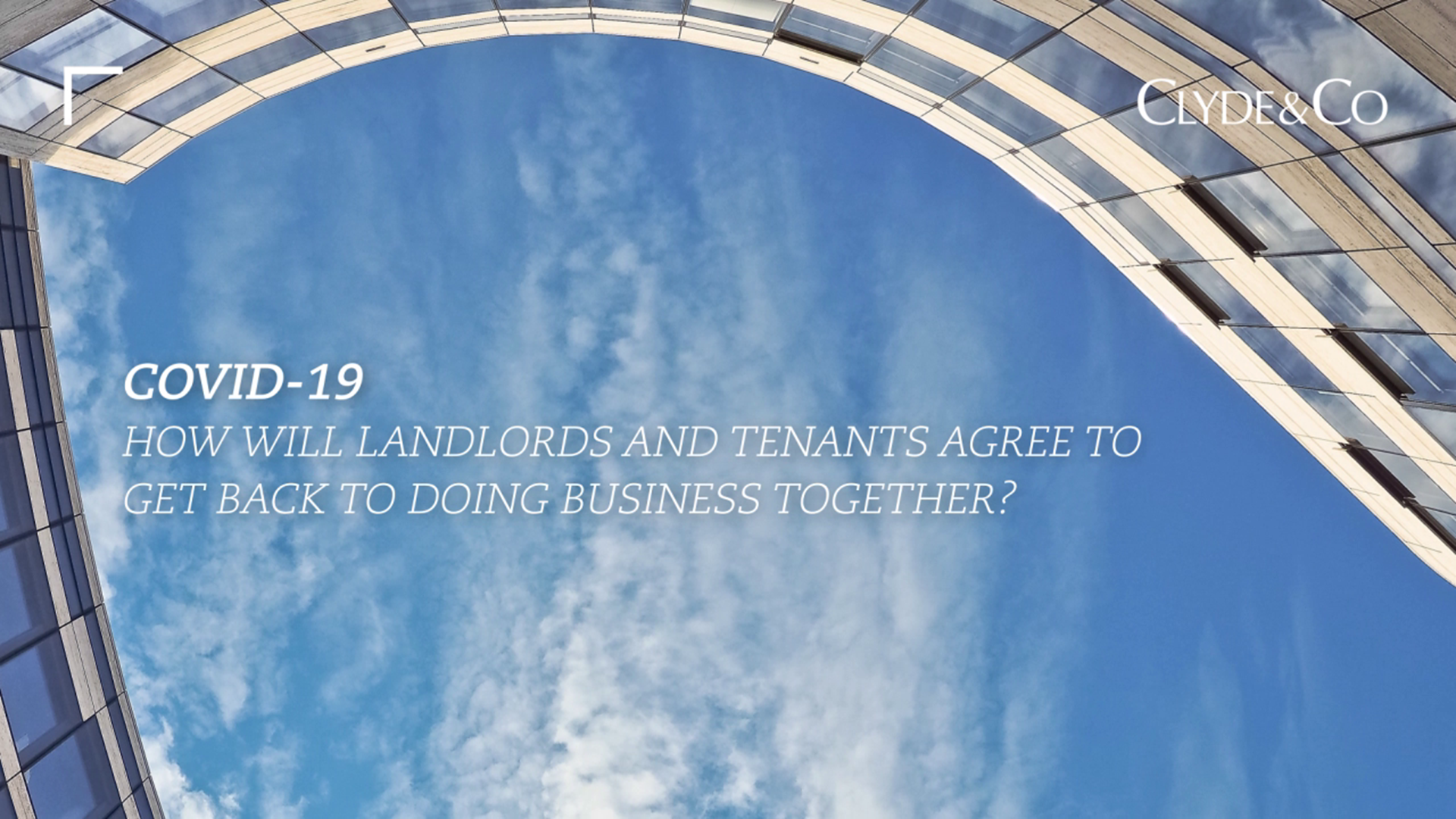 Rent in Covid – 19: How will Landlords and Tenants agree to get back to doing business together?