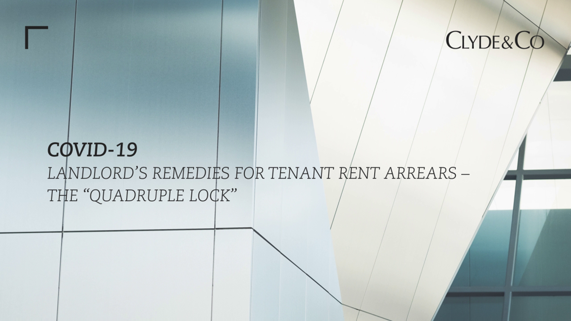 "Landlord's Remedies for Tenant rent arrears – the ""Quadruple Lock"""